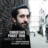 Christian Pabst/Christian Pabst Trio: Days of Infinity