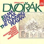 Dvorák: The Cunning Peasant / Vajnar, Prague RSO & Chorus