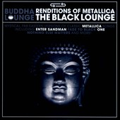 The Buddha Lounge Ensemble: Renditions of Metallica: The Black Lounge