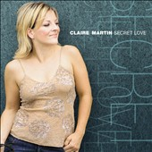 Claire Martin (Vocals): Secret Love