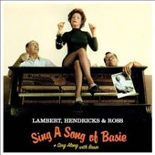 Lambert, Hendricks & Ross: Sing a Song of Basie