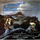 In Turbato Mare Irato: Virtuoso Arias of Second / Francesco Divito