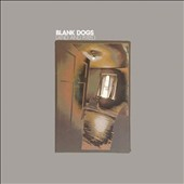 Blank Dogs: Land and Fixed