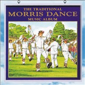 Various Artists: The Traditional Morris Album