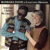 Lightnin' Hopkins/Barbara Dane: Sometimes I Believe She Loves Me