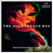 The All Baroque Box: From Monteverdi to Bach / Anne Sofie von Otter, Andreas Scholl, Emma Kirkby, Christophe Rousset et al.