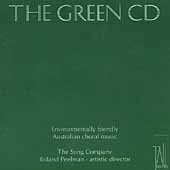 The Green CD / Roland Peelman, The Song Company, et al