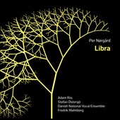 Per Norgard: Libra; Reves en pleine lumiere; Kredslob / Danish National Vocal Ensemble