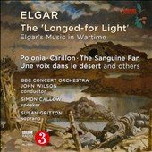Elgar: The Longed-for Light - Elgar's Music in Wartime / Susan Gritton, soprano; BBC Concert Orch., Wilson
