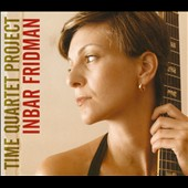 Inbar Fridman: Time Quartet Project [Digipak]