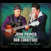 John Primer/Bob Corritore: Knockin' Around These Blues [Digipak] *