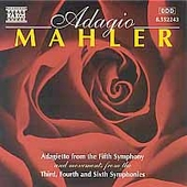 Adagio Mahler: Adagietto from the Fifth Symphony, etc