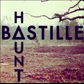 Bastille: Haunt [Single]