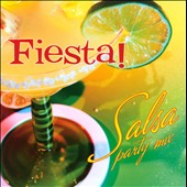 Tropical Fantasia: Fiesta!: Salsa Party Mix