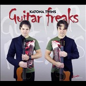 Katona Twins: Guitar Freaks [Digipak]