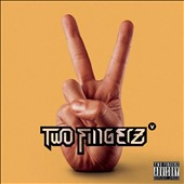 Two Fingerz: Two Fingerz V *