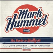 Mark Hummel: The Hustle is Really On [Digipak]