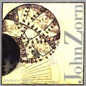 John Zorn: Angelus Novus / Callithumpian Consort, S. Drury