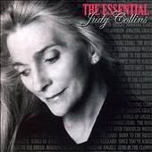 Judy Collins: The Essential Judy Collins