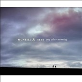 McNeill & Heys: Any Other Morning