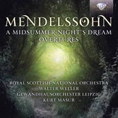 Mendelssohn: Midsummer Night's Dream; Overtures / Royal Scottish National SO; Gewandhaus Orchestra Leipzig; Weller; Masur