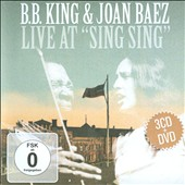 B.B. King/Joan Baez: Live at Sing Sing [CD/DVD] [Box]