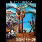 Billy Cobham: Mirror's Image