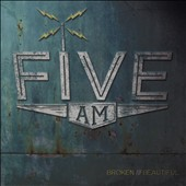 Five A.M.: Beautiful Broken [Slipcase]