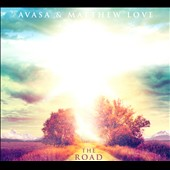 Matty Love/Avasa/Matthew Love: The Road [Digipak]