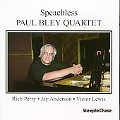 The Paul Bley Quartet: Speachless