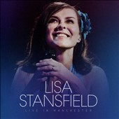 Lisa Stansfield (Singer): Live in Manchester *