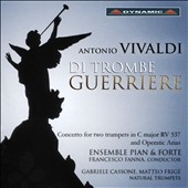 Antonio Vivaldi: De Trombe Guerriere - Concerto for 2 trumpets RV.537 & operatic arias arranged for trumpet / Gabriele Cassone, Matteo Frigé, natural trumpets