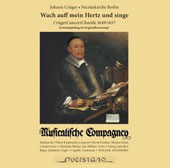 Johann Crüger (1598-1662): A selection of songs for Morning and Evening, Christmas & Easter, Pentecost, Psalms & Gloria / Musicalische Compagney