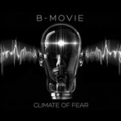 B-Movie: Climate of Fear