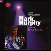 Mark Murphy (Vocal): Live in Athens, Greece