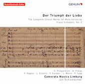 Der Triumph der Liebe: The Complete Choral Works for Male Voices by Franz Schubert, Vol. 2