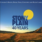 Various Artists: 40 Years of Stony Plain Records [Slipcase]