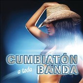 Various Artists: Cumbiaton a Toda Banda