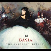 Basia: The Sweetest Illusion [Deluxe Edition]