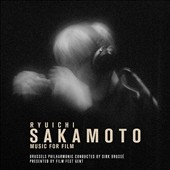 Ryuichi Sakamoto (b.1952): Music for Film - music from The Last Emperor; High Heels; Wild Palms; Little Buddha; Snake Eyes; Femme Fatale; Babel; Hara-Kiri / Brussels Philharmonic, Dirk Brossé