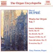Organ Encyclopedia - Dupr&eacute;: Works for Organ Vol 7 / Preston