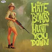 The Hate Bombs: Hunt You Down