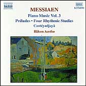 Messiaen: Piano Music Vol 3 / Haakon Austbö