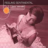 Various Artists: Jazz Moods: Feeling Sentimental