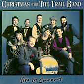 Trail Band: Christmas with the Trail Band: Live in Concert