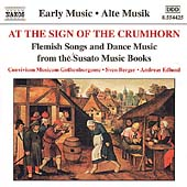 At the Sign of the Crumhorn - Flemish Songs and Dance Music