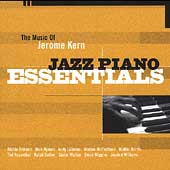 Various Artists: The Music of Jerome Kern: Jazz Piano Essentials