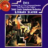 Ives: Symphony no 3, etc / Slatkin, St Louis SO