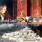 Tibetan Buddhist Monks: Sacred Land