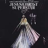 Original Broadway Cast: Jesus Christ Superstar [A Decca Broadway Original Cast]